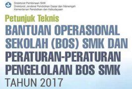 Juknis BOS SMK dan Peraturan-peraturan Pengelolaan BOS SMK tahun 2017