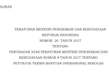 Peraturan Menteri Pendidikan & Kebudayaan No. 26 Tahun 2017 Tentang Penggunaan Dana BOS